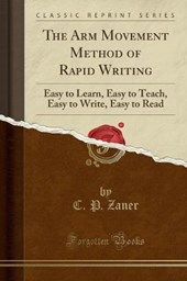 The Arm Movement Method of Rapid Writing