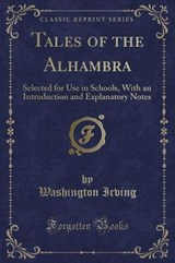 Tales of the Alhambra (Classic Reprint) | Washington Irving |