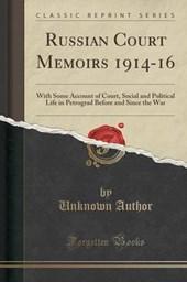 Russian Court Memoirs 1914-16