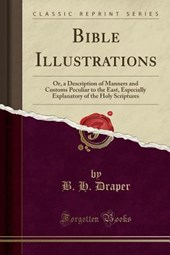 Bible Illustrations | B. H. Draper |