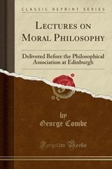 Lectures on Moral Philosophy | George Combe |