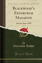 Blackwood's Edinburgh Magazine, Vol.