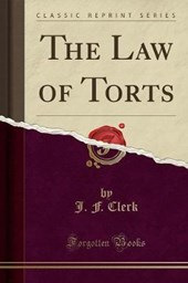 The Law of Torts (Classic Reprint)
