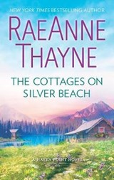 The Cottages on Silver Beach | Raeanne Thayne |