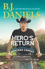 Hero's Return | B. J. Daniels |