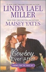 Cowboy Ever After | Miller, Linda Lael ; Yates, Maisey |