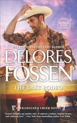 The Last Rodeo | Delores Fossen |