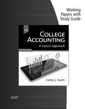 Working Papers with Study Guide for Scott's College Accounting