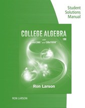 Study Guide with Student Solutions Manual for Larson's College Algebra, 10th