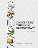 Concepts of Chemical Dependency | Harold E. Doweiko |