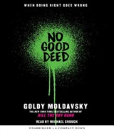 No Good Deed | Goldy Moldavsky |