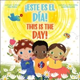 ¡Este es el día! / This is the Day! | Amy Parker |