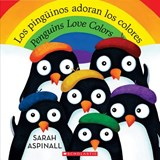 Los pingüinos adoran los colores / Penguins Love Colors | Sarah Aspinall |