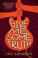 Give Me Some Truth | Eric Gansworth |