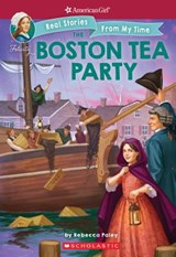 The Boston Tea Party | Rebecca Paley |