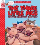 The Three Little Pigs and the Somewhat Bad Wolf | Mark Teague |