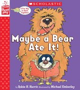 Maybe a Bear Ate It! | Robie H. Harris |