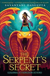 The Serpent's Secret | Sayantani DasGupta |