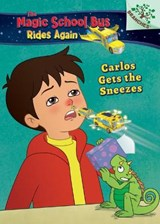 Carlos Gets the Sneezes | Judy Katschke |