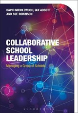 Collaborative School Leadership | David Middlewood |