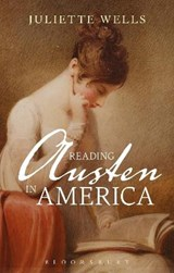 Reading Austen in America | Juliette Wells |