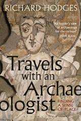 Travels With an Archaeologist | Richard Hodges |