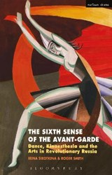 Sixth Sense of the Avant-Garde | Irina Smith Sirotkina |