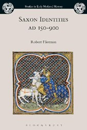 Saxon Identities, AD 150–900 | Robert Flierman |