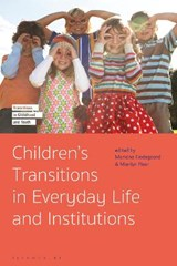 Children's Transitions in Everyday Life and Institutions | Mariane (university Of Copenhagen, Denmark) Hedegaard ; Marilyn (monash University, Australia) Fleer |
