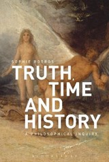 Truth, Time and History | Sophie Botros |