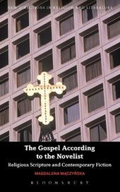 The Gospel According to the Novelist