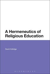 A Hermeneutics of Religious Education