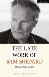 Late Work of Sam Shepard