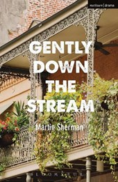Gently Down The Stream | Martin Sherman |