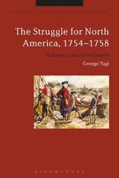 The Struggle for North America 1754-1758
