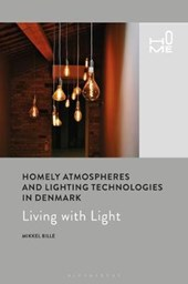 Homely Atmospheres and Lighting Technologies in Denmark