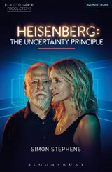 Heisenberg: The Uncertainty Principle | Simon Stephens |