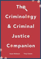 The Criminology and Criminal Justice Companion | Sue Robinson |