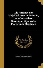 Anfänge Der Majolikakunst in Toskana, Unter Besonderer