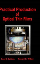 Practical Production of Optical Thin Films