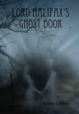 Lord Halifax's Ghost Book | Charles Lindley |
