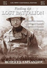 Finding the Lost Battalion | Robert Laplander |
