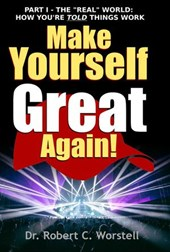 Make Yourself Great Again Part 1 (Mindset Stacking Guides, #1)