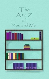 The A to Z of You and Me | Jeremy Mifsud |