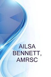 Ailsa Bennett, Amrsc, PhD Student at the University of Manchester