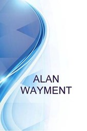 Alan Wayment, Director Vision LDC %3aleadership Development Coach