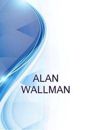 Alan Wallman, CEO and Non-Exec