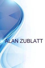 Alan Zublatt, Owner, Law Offices of Alan Zublatt | Ronald Russell |