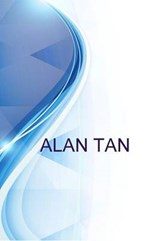 Alan Tan, President and CEO, the Tan2000 International Holdings Corporation | Ronald Russell |