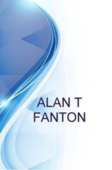 Alan T Fanton, Independent Consultant at Proman Services | Alex Medvedev |